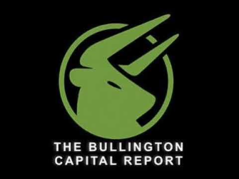 The Bullington Capital Report