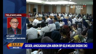 [DIALOG] Geger! Anggaran Lem Aibon Rp 82,8 Miliar Disdik DKI (1)