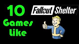 ★10 Games Like Fallout Shelter★