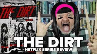 The Dirt (2019) Netflix Film Review - Movies & Munchies