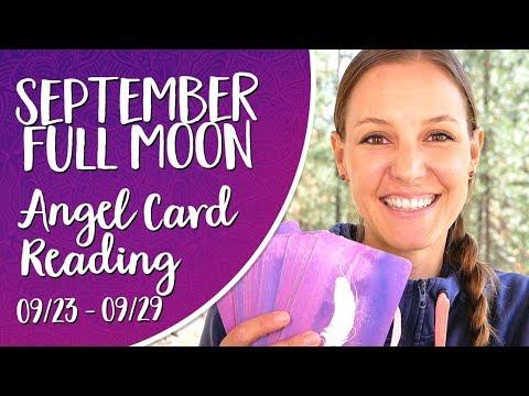 Full Moon Angel Card Reading ~ Angel Messages for September 23-29 2018