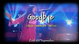 Goodbye - Claudia Emmanuela Santoso (the voice of germany)
