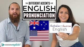 English Accents AmericanAustralian Pronunciation Differences