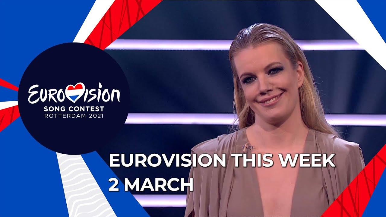 Eurovision This Week - 2 March 2021