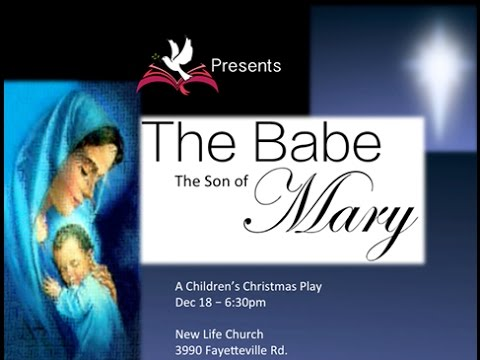 The Babe, The Son of Mary