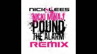 Nicki Minaj - Pound the Alarm (Nick Lees remix) FREE DOWNLOAD!!