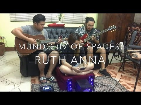 Mundo - IV Of Spades (Cover) Ruth Anna | Angelo Jay | Renz