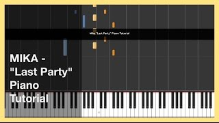 "MIKA - ""Last Party"" - Piano Tutorial in Synthesia"