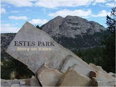 Estes Park Colorado (CO) Video - Estes Park's Story on Video