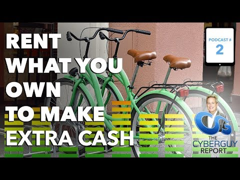 [CyberGuy Podcast EP #2] Rent What You Own to Make Extra Cash