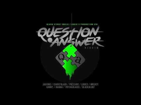 QUESTION AND ANSWER RIDDIM Mix Sep 2016 BLACK STREET