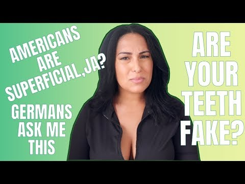 QUESTIONS GERMANS ASK AMERICANS