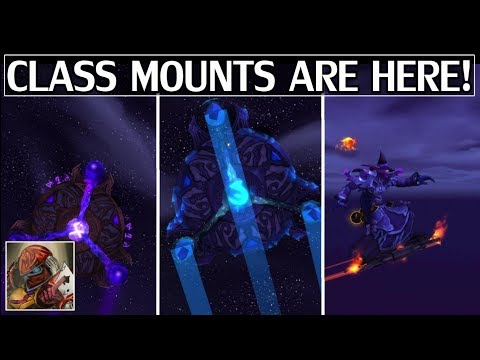 Class Mounts Are Here! Quick Preview & Guide - WoW Legion