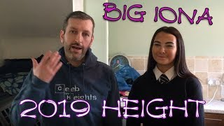 Big Iona 2019 Height Comparison 👍
