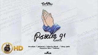 Psalm 91 Riddim ( Promo Mix) Jahmiel, Vershon, Charly Black & More - February 2016