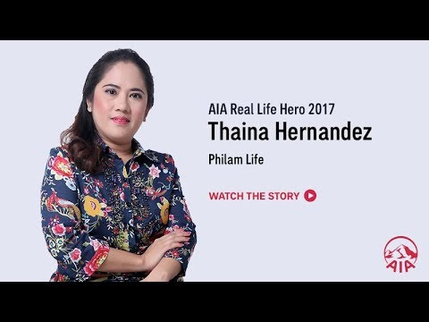 AIA Real Life Hero Award Winner 2017: Thaina Hernandez, AIA Philippines