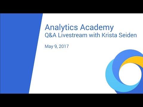 Analytics Academy Q&A Livestream with Krista Seiden