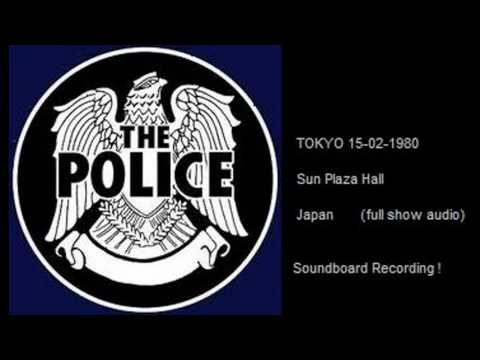"THE POLICE - Tokyo 15-02-1980 ""Sun Plaza Hall"" Japan (Full Show Audio)"