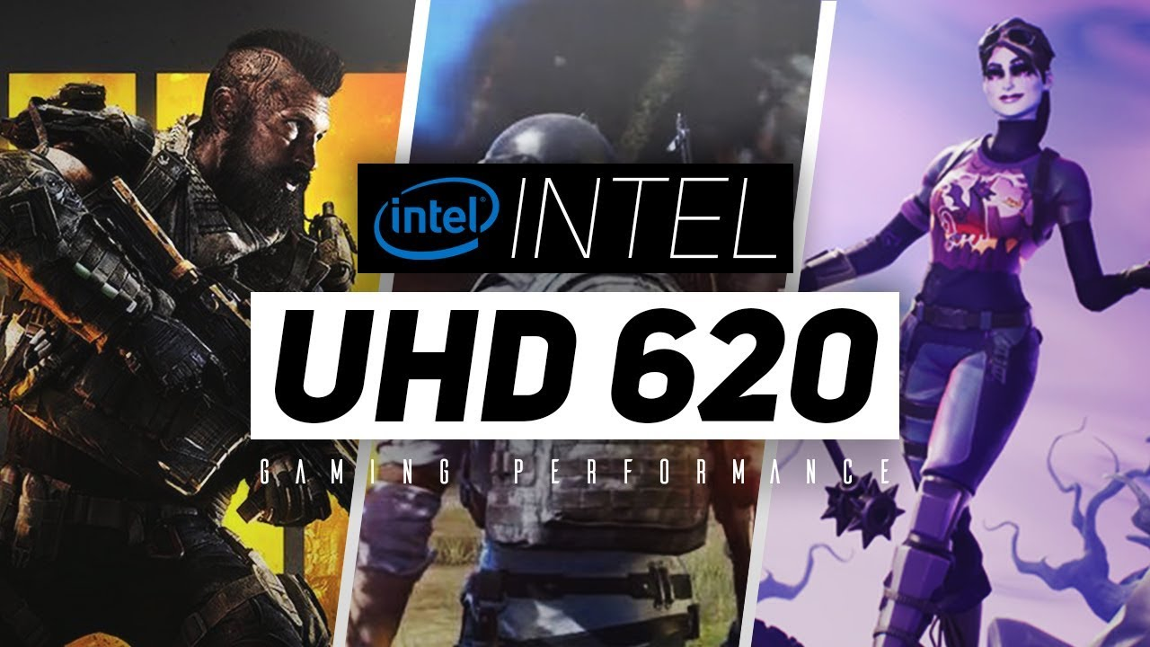 Intel UHD 620 Gaming Performance 2018!