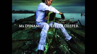 Ms  Dynamite  Now u want my love