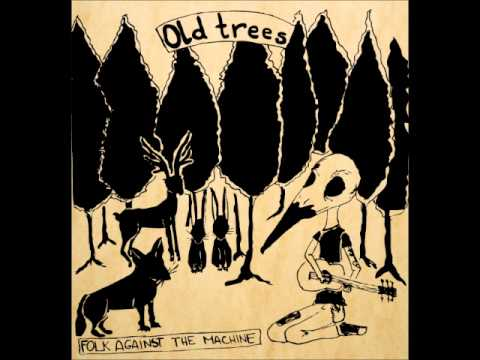 Old Trees - A Simple Life