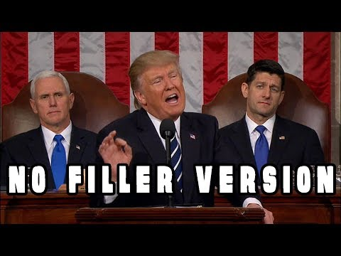 State of the Union 2018 - NO FILLER/FLUFF VERSION (25 mins)