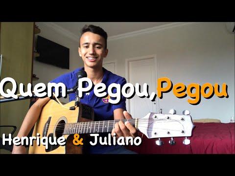 Quem Pegou  Pegou - Henrique e Juliano - Cover Dalmi Junior