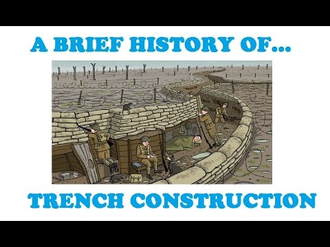 A Brief History of Trench Construction