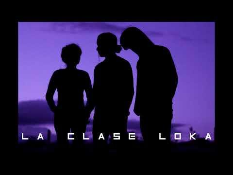 La Clase Loka - No Te Vayas (Audio Oficial)