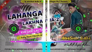 Dj AbhiShek BaBa HiTech KushiNagar😎 Lahanga Lucknauwa 2😘 Hard Vibration Mix🔥 Dj Vibration Songs 