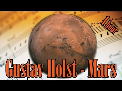 🎼 1 HOUR 🎼 Gustav Holst Mars The Bringer of War   Holst Classical Music for Relaxation and Studying