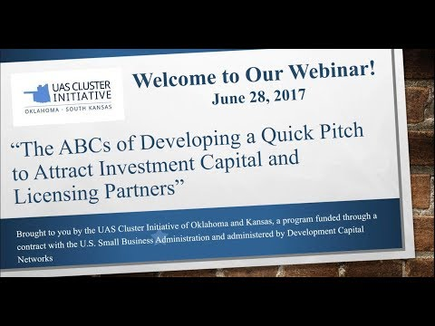 The ABCs of Developing a Quick Pitch to Attract Investment Capital and Licensing Partners