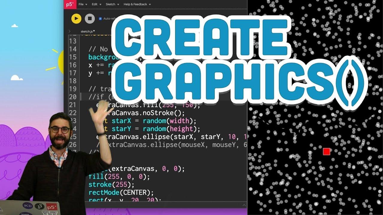 2.6: createGraphics() - p5.js Tutorial