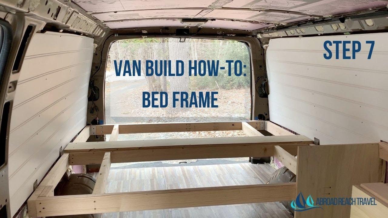 How To Build A Van Bed Frame Van Build Step 7 Youtube
