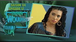 Sama Woudiou Toubab La - Episode 17 - Saison 4