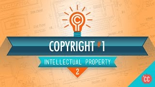 Crash Course: Intellectual Property: Copyright Assignment Rights thumbnail