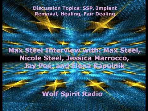 Max Steel Interview: SSP, Implant Removal, Frequency Healing, Fair Dealing