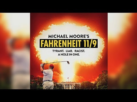 "Michael Moore v. Donald Trump in ""Fahrenheit 11/9�: New Film Warns Our Democracy Is At Risk"
