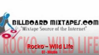 ROCKO  WILD LIFE   07   MAYBE
