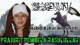 Download lagu Prajurit Pembela Rasulullah I Habib Bahar Bin Smith MP3