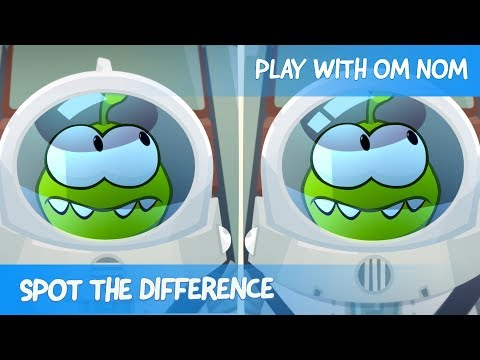 Spot the Difference - Om Nom Stories: Astronaut