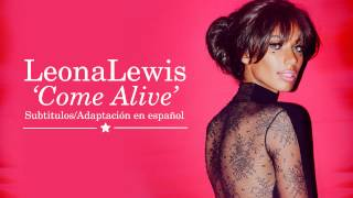 Leona Lewis - Come Alive (Subtitulos en Español)