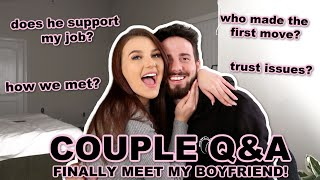 MEET MY BOYFRIEND | couple Q&A *most asked questions*