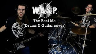 W.A.S.P. - The Real Me (Drums & Guitar cover)