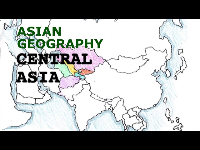 Asia Geography Song, Central Asia