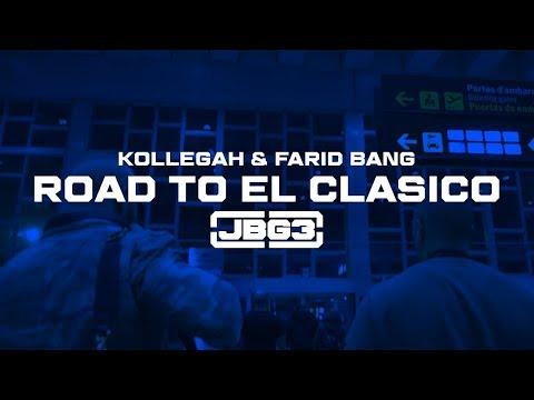 Kollegah & Farid Bang ✖️ROAD TO EL CLASICO ✖️