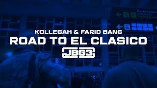 Baixar Kollegah & Farid Bang ✖️ROAD TO EL CLASICO ✖️