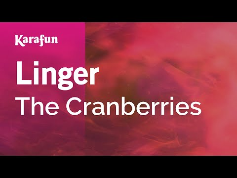 Karaoke Linger - The Cranberries *