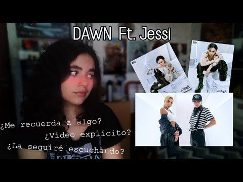 던디리던 Dawndididawn (DAWN Feat. Jessi) / MV Reaction