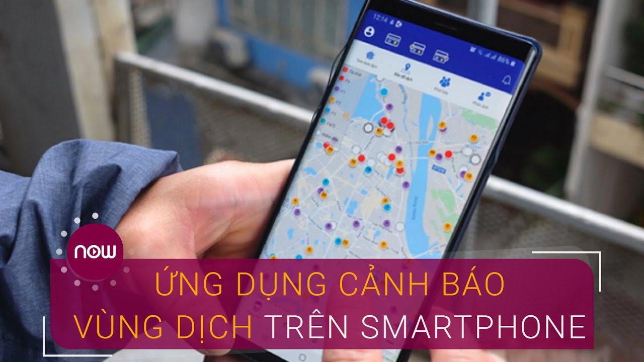Hà Nội SmartCity: Cảnh báo vùng dịch qua smartphone  | VTC Now